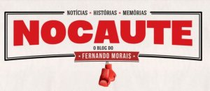 Nocaute - blog do Fernando Moraes