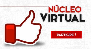 Participe dos núcleos virtuais