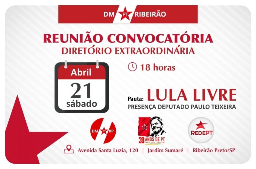 Reunião Aberta, Ampliada e Extraordinária do Diretório Municipal | 21-04-2018 (sábado)