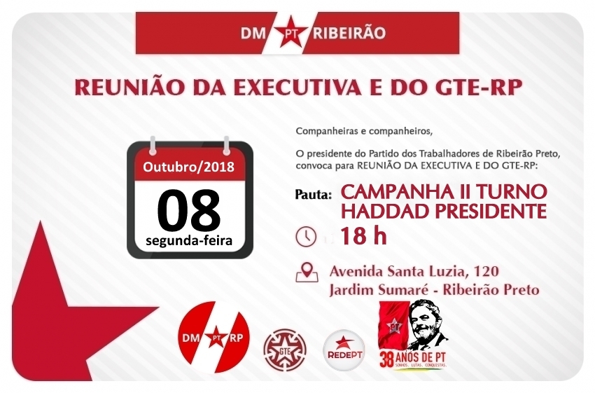 Reunião da Executiva e do GTE-RP - 2º Turno - Haddad Presidente