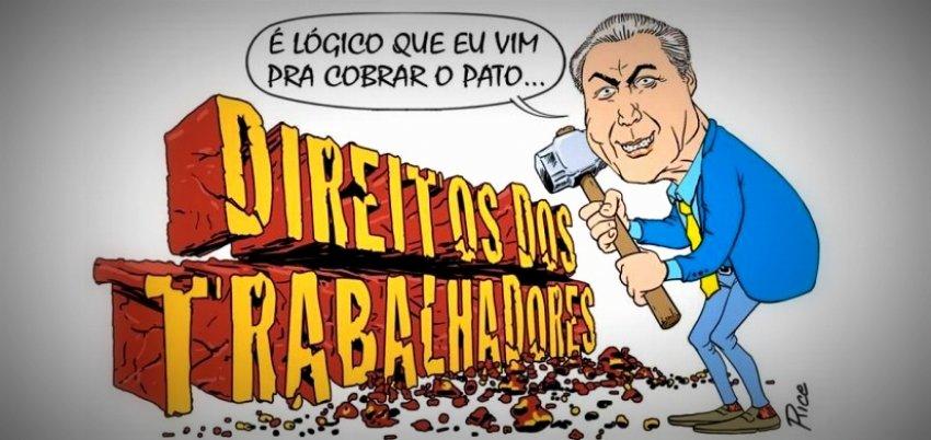 Rui Falcão: A pressa de Temer em acabar com os direitos trabalhistas