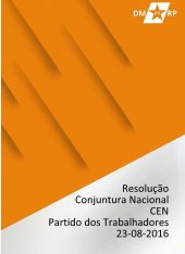 Resolução Conjuntura - Comissão Executiva Nacional - 23-08-2016