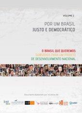 Por um Brasil justo e democrático - volume 2