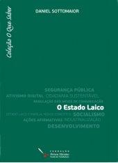 O Estado Laico - Daniel Sottomaior - Coleção O Que Saber