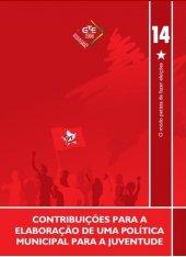 Caderno 14 - Contribuicoes politica municipal de juventude 2008