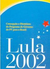Programa de Governo Nacional - 2002 - versão 01
