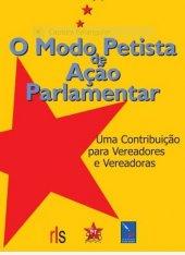 O Modo Petista de Ação Parlamentar