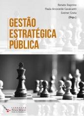 Gestão Estratégica Pública - Renato Dagnino, Paula Cavalcanti e Greiner Costa