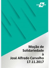 Moção de Solidariedade ao Companheiro José Alfredo Carvalho