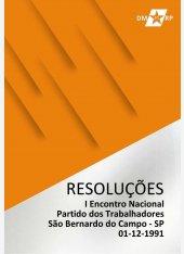 Resoluções do I Congresso Nacional do Partido dos Trabalhadores