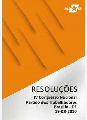 Resoluções do IV Congresso Nacional do  Partido dos Trabalhadores - 2010