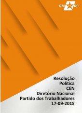 Resolução Política - Comissão Executiva Nacional - 17-09-2015