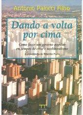 Dando a volta por cima - Antônio Palocci Filho