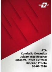 Ata Comissão Executiva - Julgamento Recurso - Encontro de Tática - 08-07-2016