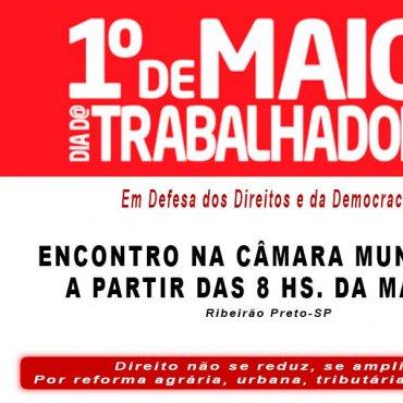 1º DE MAIO UNIFICADO E DE LUTA - RIBEIRÃO PRETO E REGIÃO - 2015