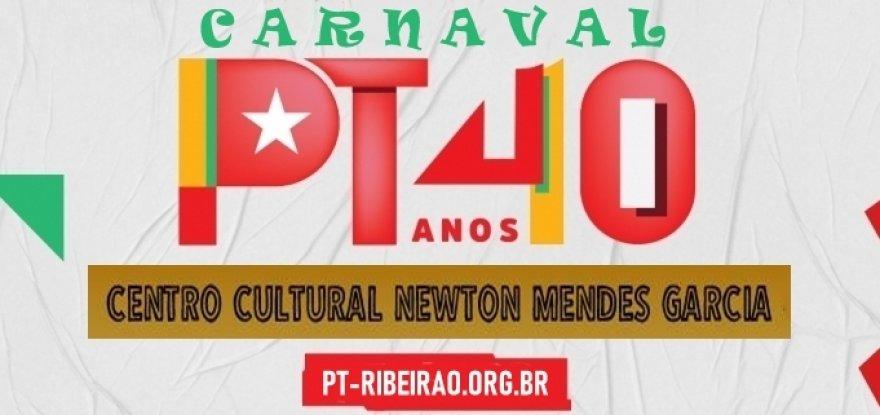 PT 40 anos terá homenagens e Carnaval
