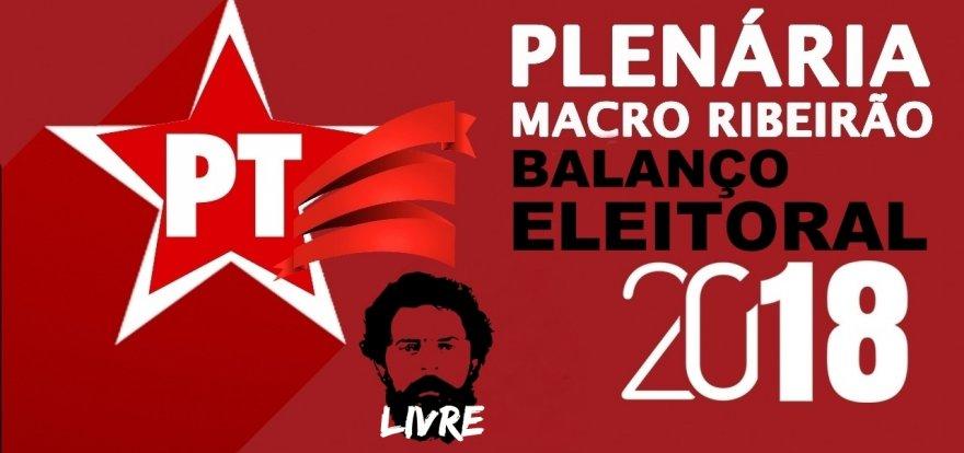 Plenária de Balanço Eleitoral 2018 | Macro Ribeirão