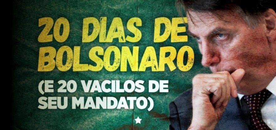 20 dias de governo Bolsonaro em 20 vacilos