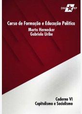 Curso Marta Harnecker e Gabriela Uribe | Caderno VI: Capitalismo e Socialismo - pdf