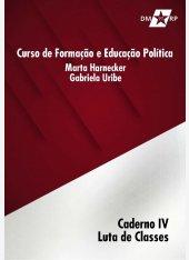 Curso Marta Harnecker e Gabriela Uribe | Caderno IV: Luta de Classes - pdf
