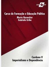 Curso Marta Harnecker e Gabriela Uribe | Caderno V: Imperialismo e Dependência - pdf