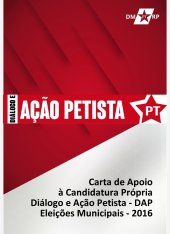 Carta de apoio à candidatura própria - DAP - Dialogo e Ação Petista