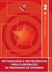 Caderno 02 - Metodologia e Instrumentos para Elaboração de programas de governo - 2008