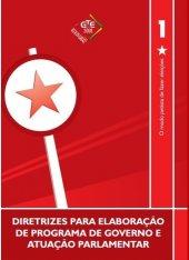 Caderno 01 - Diretrizes para Elaboração de Programa de Governo - 2008