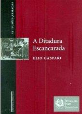 A Ditadura Escancarada - Elio Gaspari - Ilusões Armadas - Vol. 2
