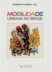 Mobilidade Urbana no Brasil - Evaristo Almeida