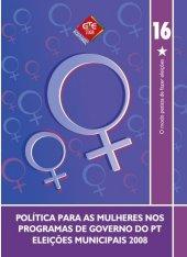 Caderno 16 - Politica para as mulheres - 2008