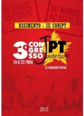 Regimento do 3º Congresso da Juventude PT - (3º ConJPT)