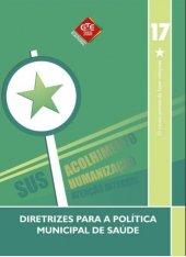 Caderno 17 - Diretrizes para politica de saúde - 2008