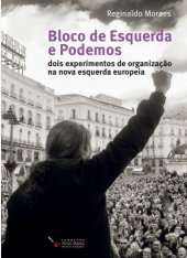 Bloco de Esquerda e Podemos - Reginaldo Moraes