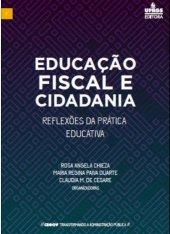 Educação Fiscal e Cidadania Reflexões da Prática Educativa