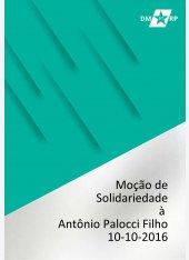 Moção de Solidariedade à Antônio Palocci Filho - 10-10-2016