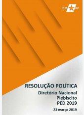 Resolução Política - DN - PED 2019