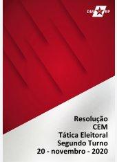 Resolução Política CEM - Eleições: Tática Eleitoral 2020 | 2º Turno