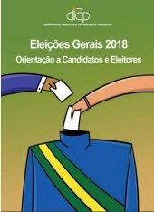 Eleições Gerais - 2018 | Cartilha DIAP