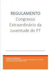 Regulamento do Congresso Extraordinário da Juventude do PT