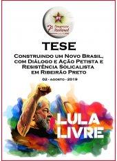 Construindo um Novo Brasil, com Diálogo e Ação Petista e Resistência Socialista