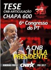 Tese: Construindo um novo Brasil / Articulação - Ribeirão Preto