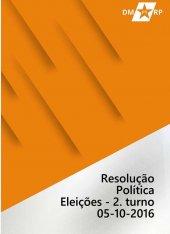 Resolução Política - Eleições 2º turno CEN - 05-10-2016