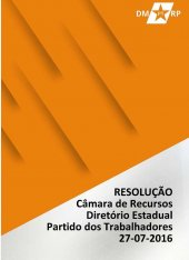 Resolução Câmara de Recursos Diretório Estadual PT - 27-07-16