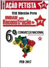 Tese Unidade pela Defesa e Reconstrução do PT - Ribeirão Preto