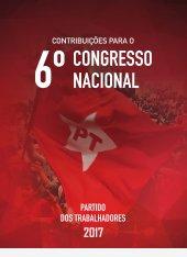 Contribuições para o VI Congresso Nacional do Partido dos Trabalhadores - 2017