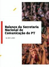 Balanço Secretaria Nacional de Comunicação | 2017 - 2019