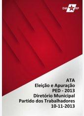 PED 2013 - Atas: Eleição, Votação e Apuração