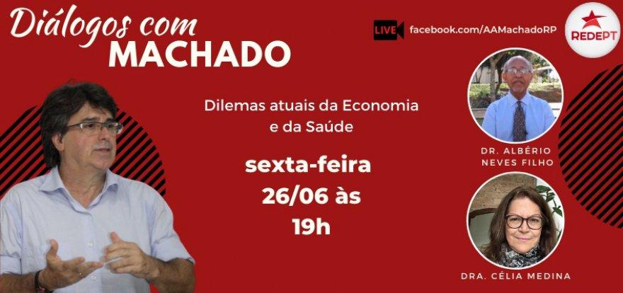 Machado debate os Dilemas Atuais da Economia e da Saúde