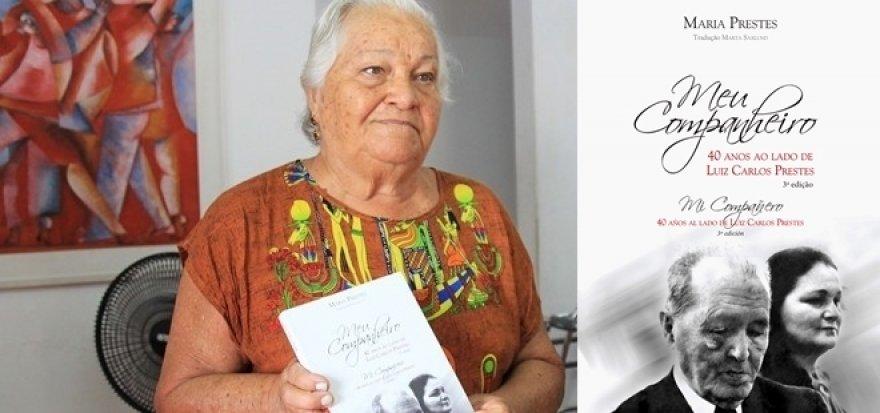 """Lançamento do livro """"Meu companheiro – 40 anos ao lado de Luiz Carlos Prestes"""""""